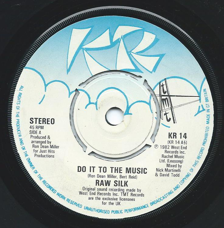RAW SILK ‎/ DO IT TO THE MUSIC (7