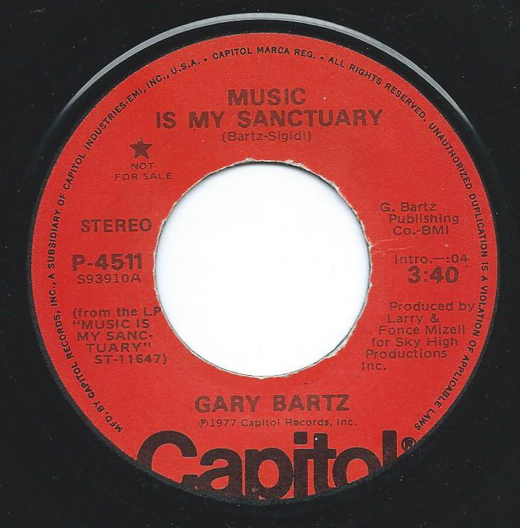 GARY BARTZ ‎/ MUSIC IS MY SANCTUARY (7