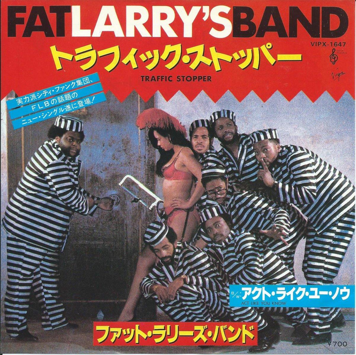 ファット・ラリーズ・バンド FAT LARRY'S BAND / アクト・ライク・ユー・ノウ ACT LIKE YOU KNOW  (7