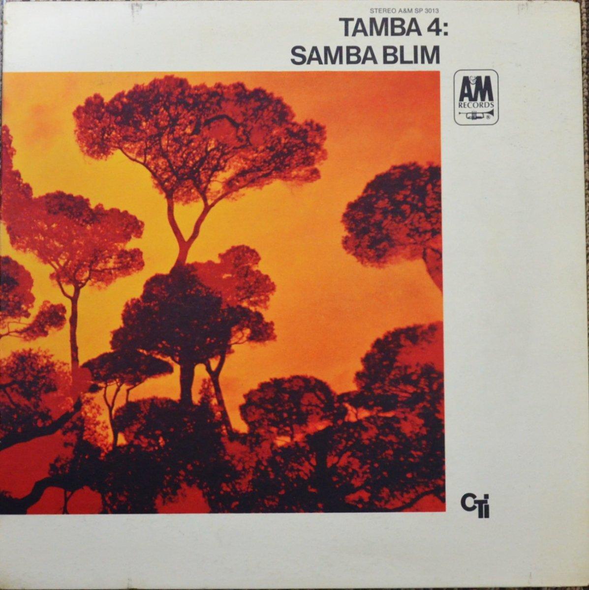 TAMBA 4 / SAMBA BLIM (LP)