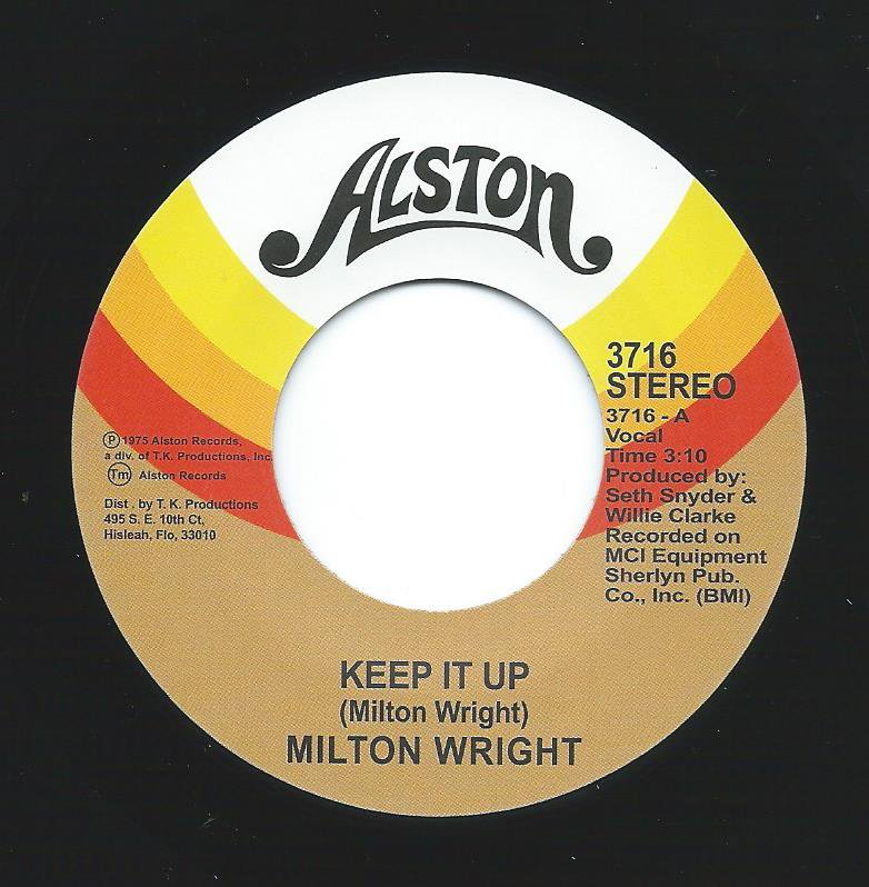 MILTON WRIGHT / KEEP IT UP / THE SILENCE THAT YOU KEEP (7