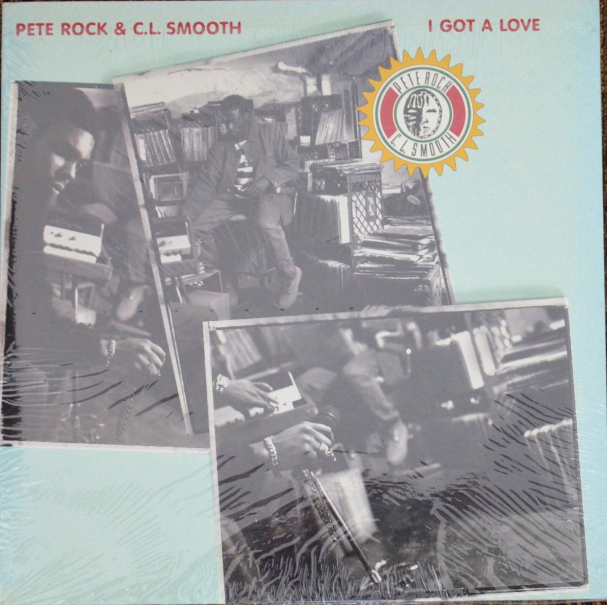 PETE ROCK & C.L. SMOOTH ‎/ I GOT A LOVE / THE MAIN INGREDIENT (12