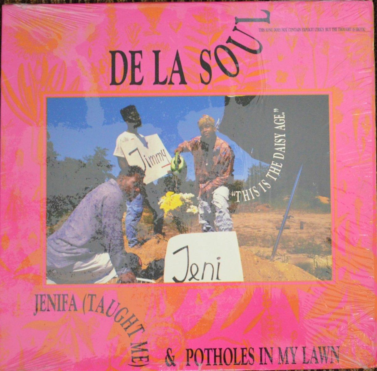 DE LA SOUL / JENIFA (TAUGHT ME) / POTHOLES IN MY LAWN (12