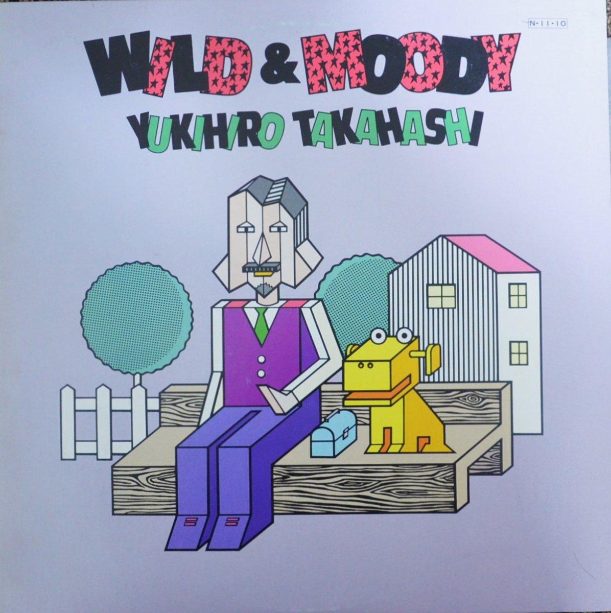 高橋ユキヒロ (高橋幸宏) YUKIHIRO TAKAHASHI /  ワイルド・アンド・ムーディ WILD & MOODY (LP)