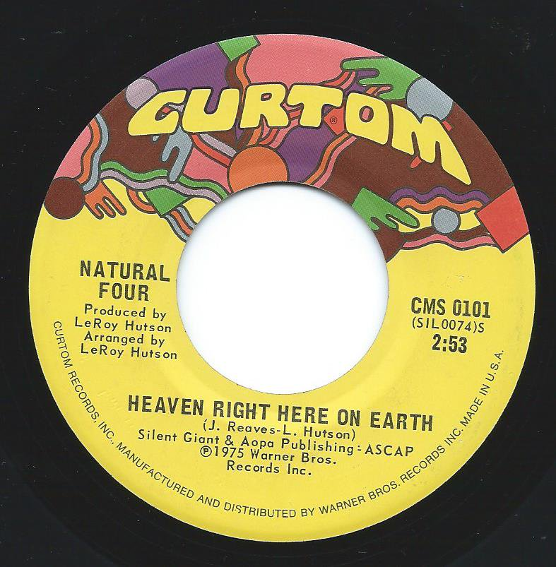 NATURAL FOUR / HEAVEN RIGHT HERE ON EARTH / WHILE YOU'RE AWAY (7