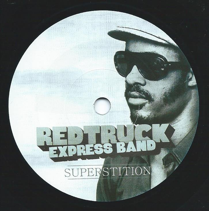 REDTRUCK EXPRESS BAND ‎/ SUPERSTITION / GOT TO GIVE IT UP (7