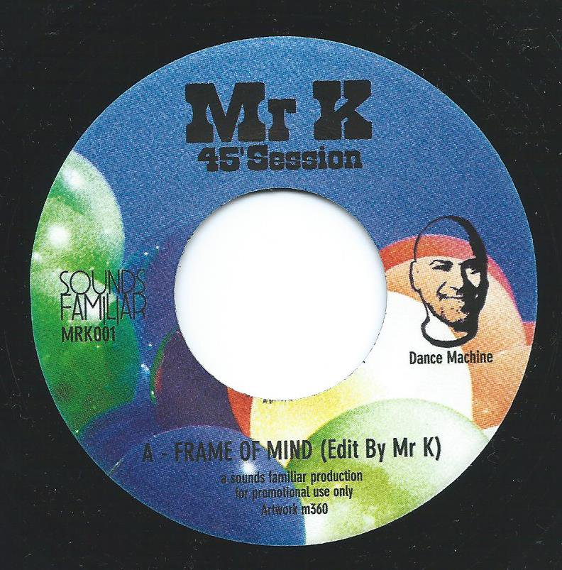 MR. K ‎(DANNY KRIVIT) / FRAME OF MY MIND / KWASI (45' SESSIONS) (7