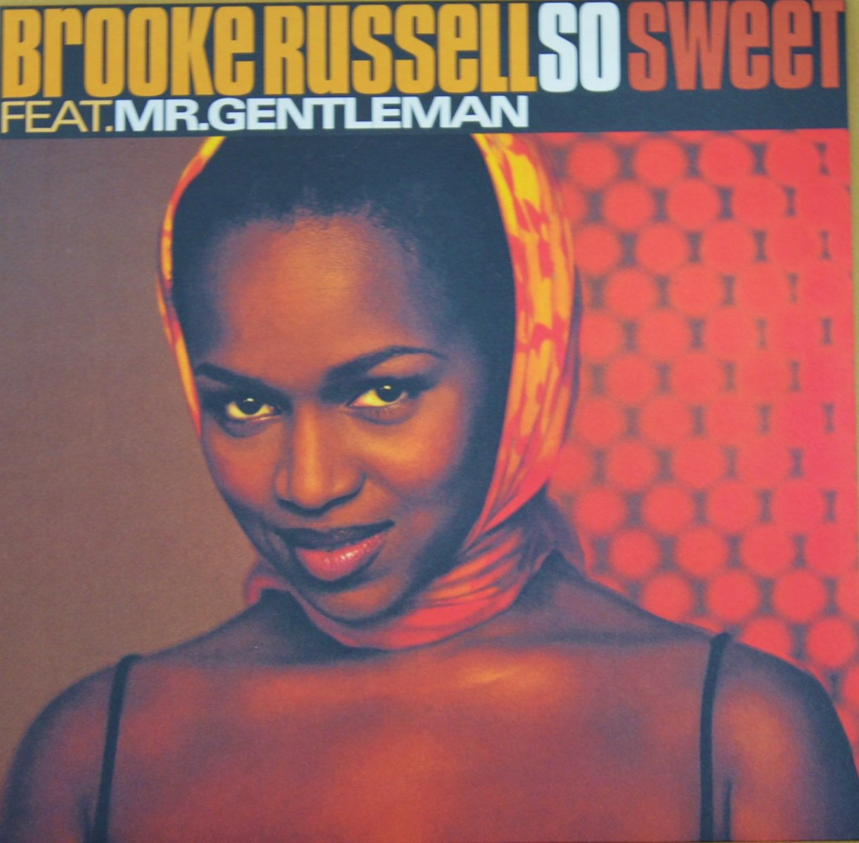 BROOKE RUSSELL FEAT. MR. GENTLEMAN / SO SWEET (12