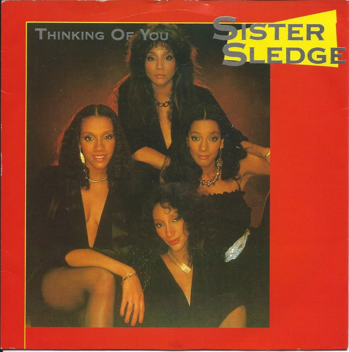 SISTER SLEDGE / THINKING OF YOU / WE ARE FAMILY (7