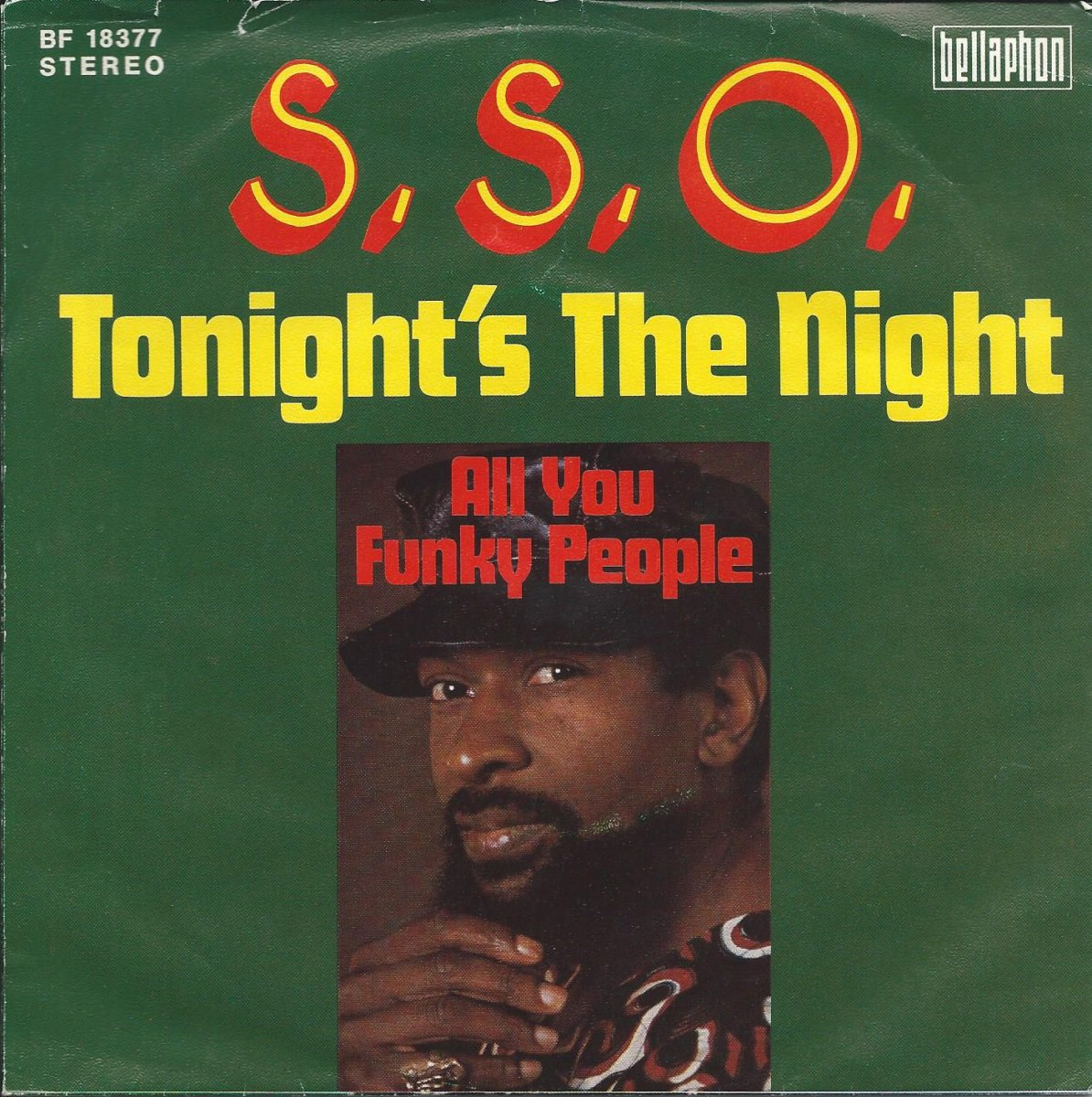S.S.O. / TONIGHT'S THE NIGHT / ALL YOU FUNKY PEOPLE (7