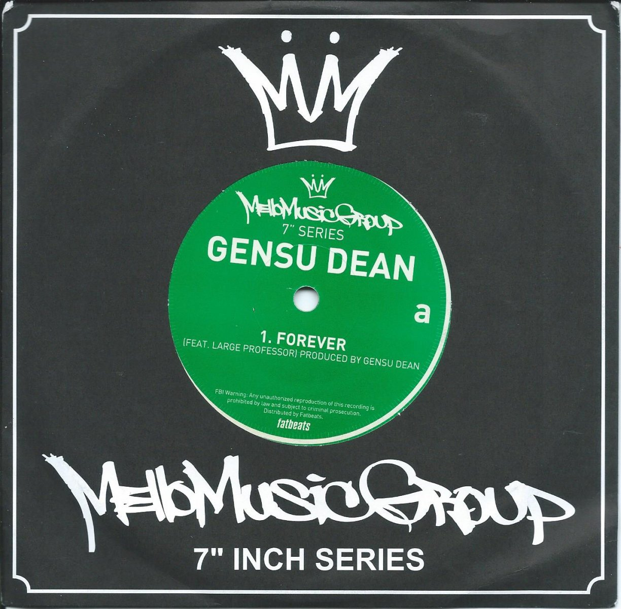 GENSU DEAN ‎/ FOREVER / FOREVER (REMIX) (FEAT.LARGE PROFESSOR) / ONE MAN COMBO (7