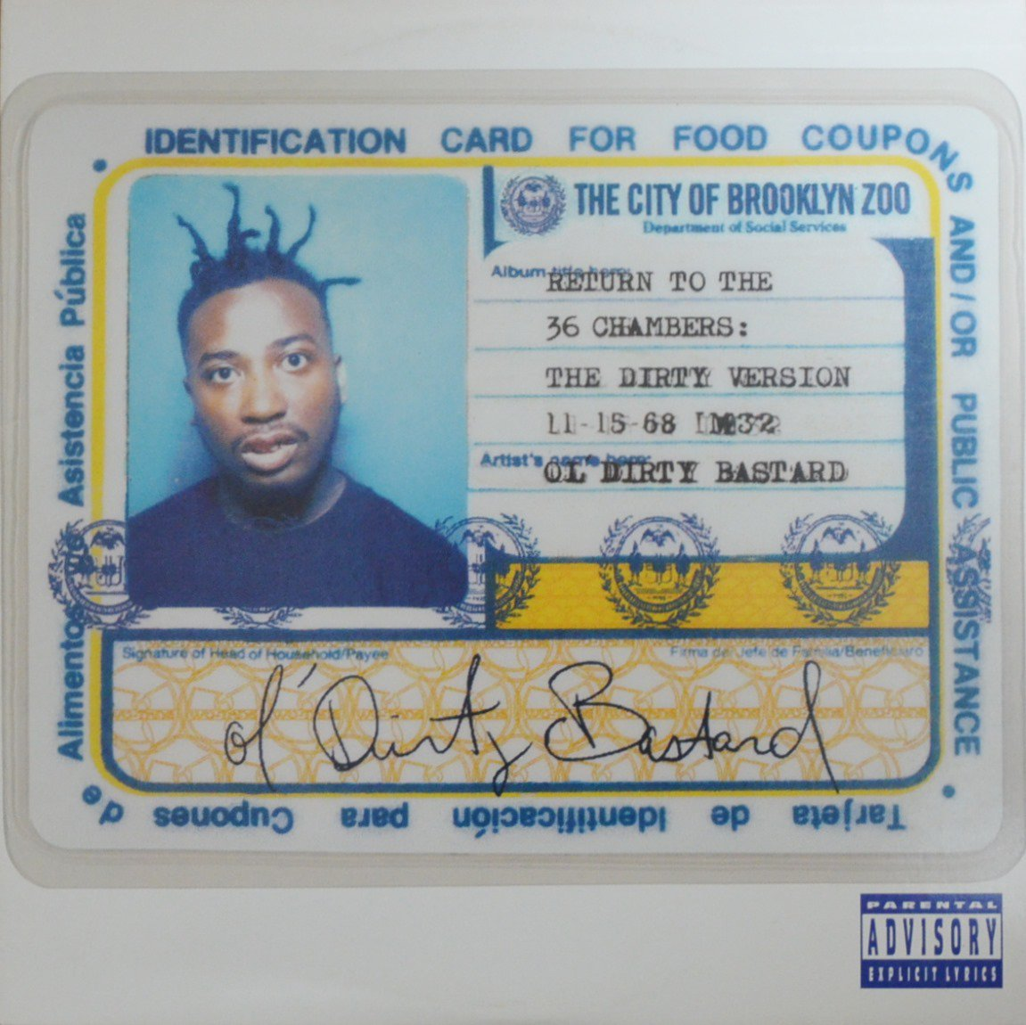 OL' DIRTY BASTARD ‎/ RETURN TO THE 36 CHAMBERS: THE DIRTY VERSION (2LP)