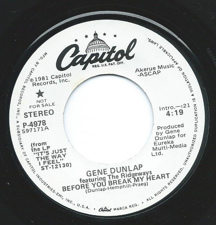 GENE DUNLAP FEATURING THE RIDGEWAYS ‎/ BEFORE YOU BREAK MY HEART (7