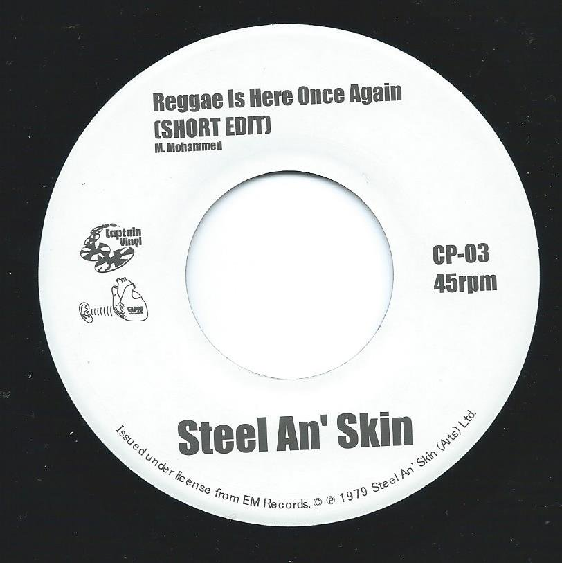 STEEL AN' SKIN / REGGAE IS HERE ONCE AGAIN (SHORT EDIT) / AFRO PUNK REGGAE (DUB) (MURO'S EDIT) (7
