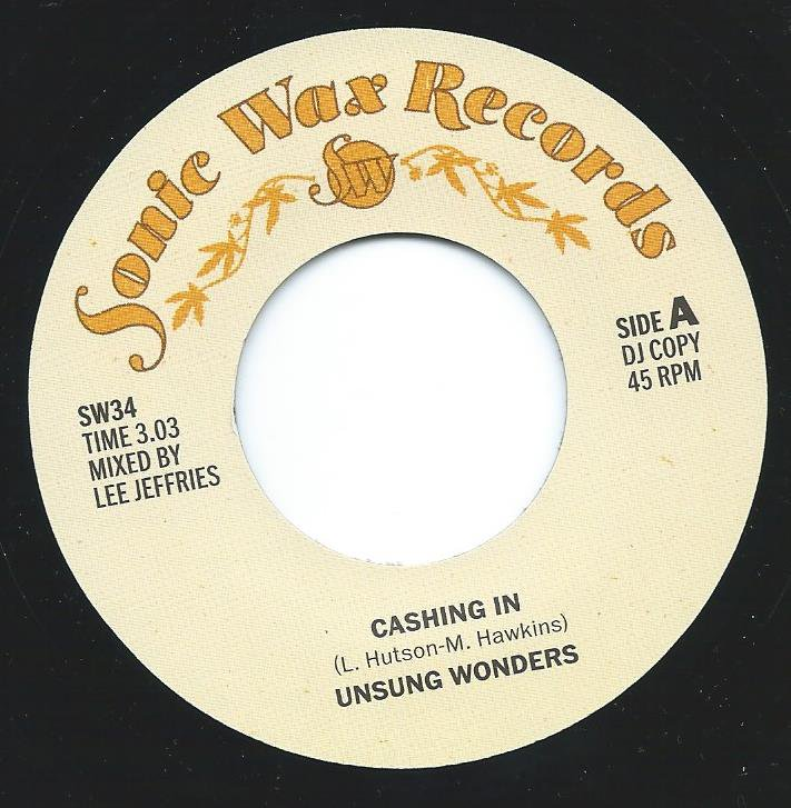 UNSUNG WONDERS ‎/ CASHING IN (REGGAE VERSION) (7