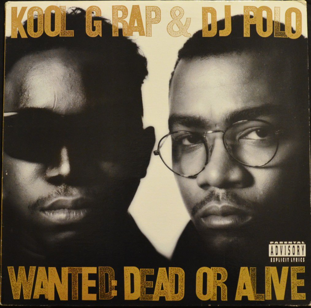 KOOL G RAP & DJ POLO / WANTED: DEAD OR ALIVE (1LP)