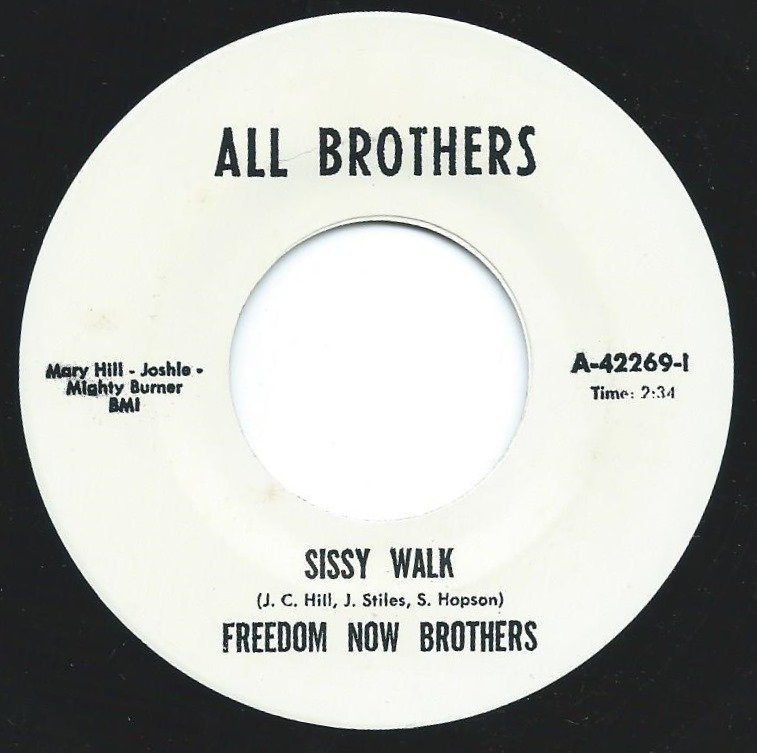 ANN ROBINSON / FREEDOM NOW BROTHERS ‎/ YOU DID IT / SISSY WALK (7