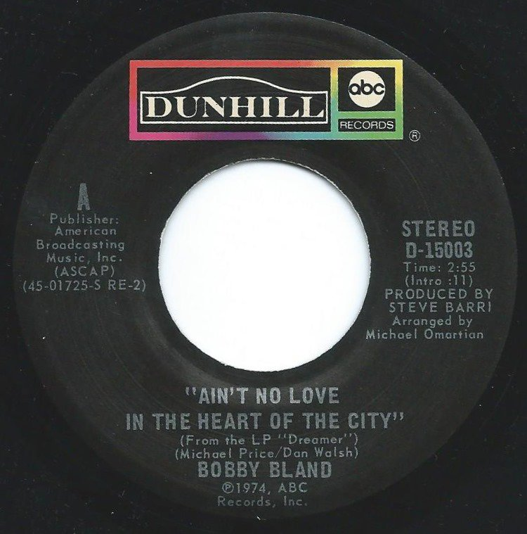 BOBBY BLAND ‎/ AIN'T NO LOVE IN THE HEART OF THE CITY / TWENTY-FOUR HOUR BLUES (7