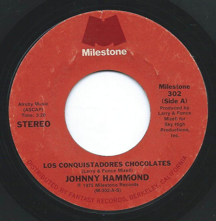JOHNNY HAMMOND / LOS CONQUISTADORES CHOCOLATES (7