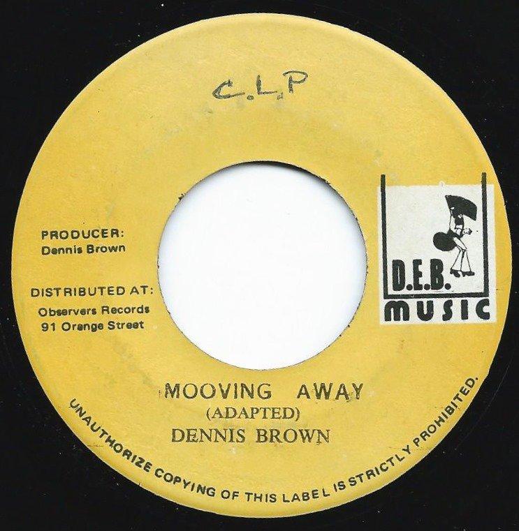 DENNIS BROWN / MOOVING AWAY (7