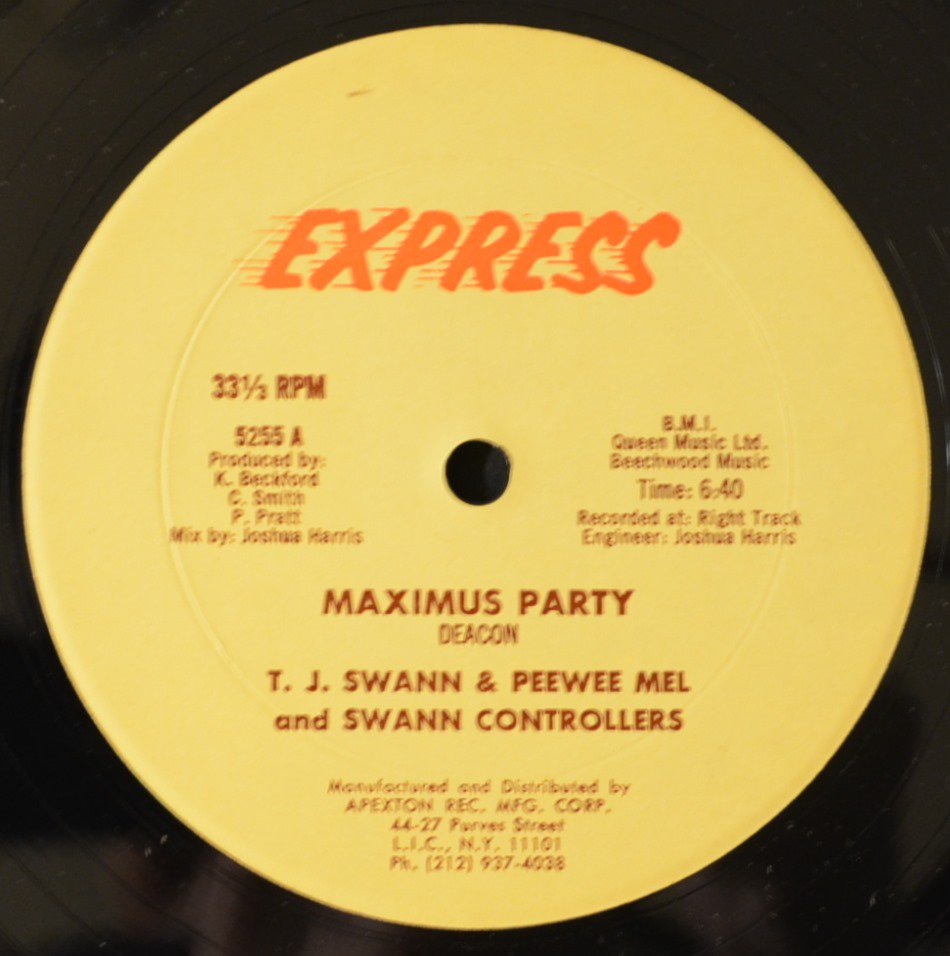 T. J. SWANN & PEEWEE MEL AND SWANN CONTROLLERS ‎/ MAXIMUS PARTY (12