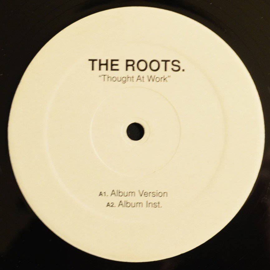 THE ROOTS / THOUGHT AT WORK - 1ST PRESSING (12
