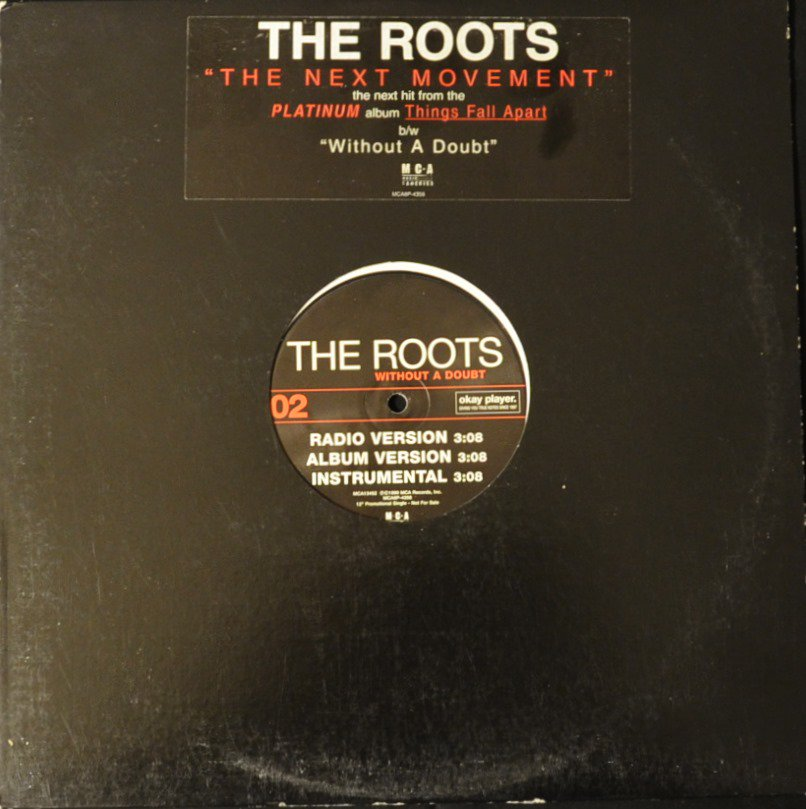 THE ROOTS ‎/ THE NEXT MOVEMENT / WITHOUT A DOUBT (12
