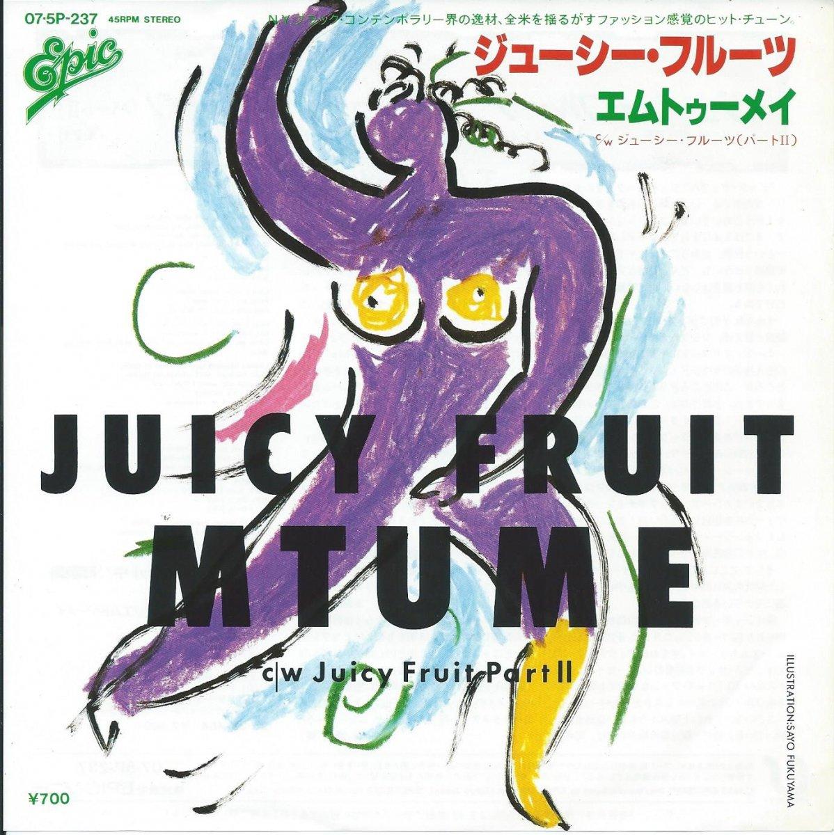 エムトゥーメイ MTUME / ジューシー・フルーツ JUICY FRUIT (LP)