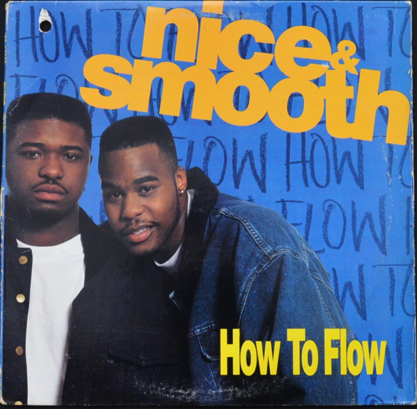 NICE & SMOOTH ‎/ HOW TO FLOW (12