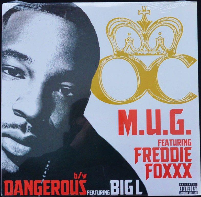 O.C. / M.U.G. (FT.Freddie Foxxx) / DANGEROUS (FT.BIG L) (12