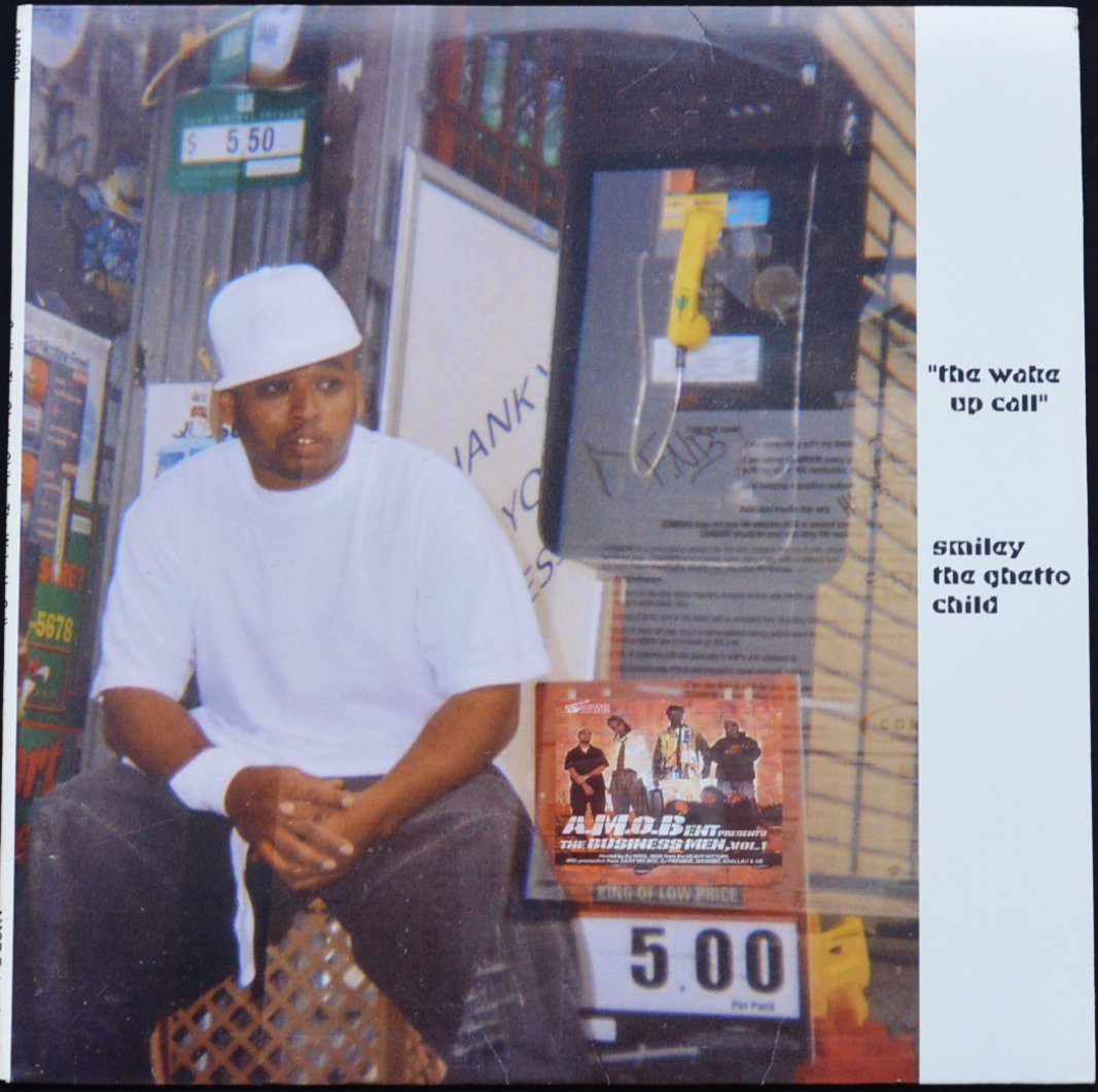 SMILEY THE GHETTO CHILD / THE WAKE UP CALL / BRONX BABY (12