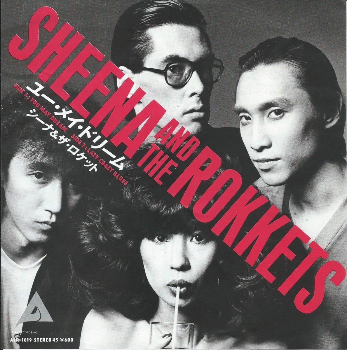 シーナ & ザ・ロケット SHEENA AND THE ROCKETS / ユー・メイ・ドリーム / レイジー・クレイジー・ブルース (7