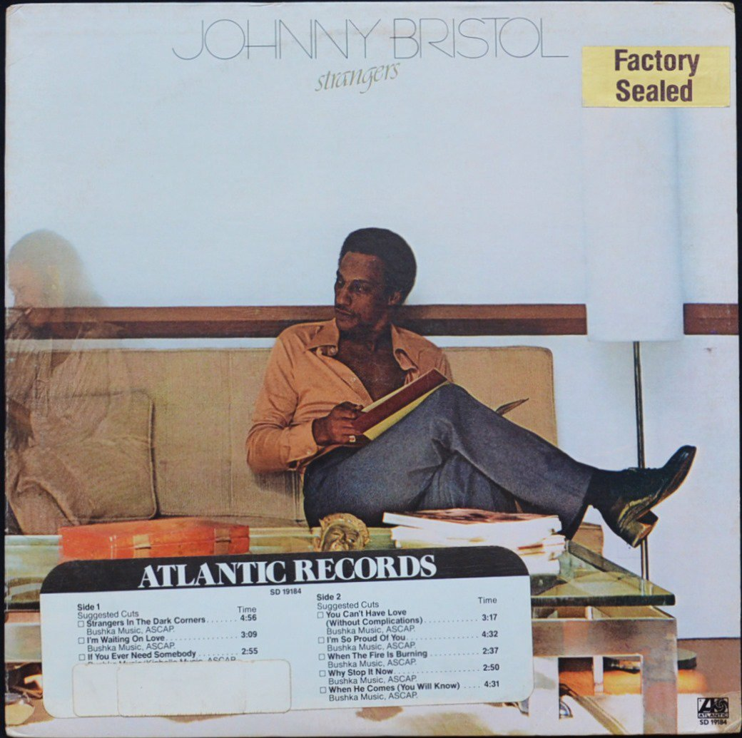 JOHNNY BRISTOL / STRANGERS (LP)