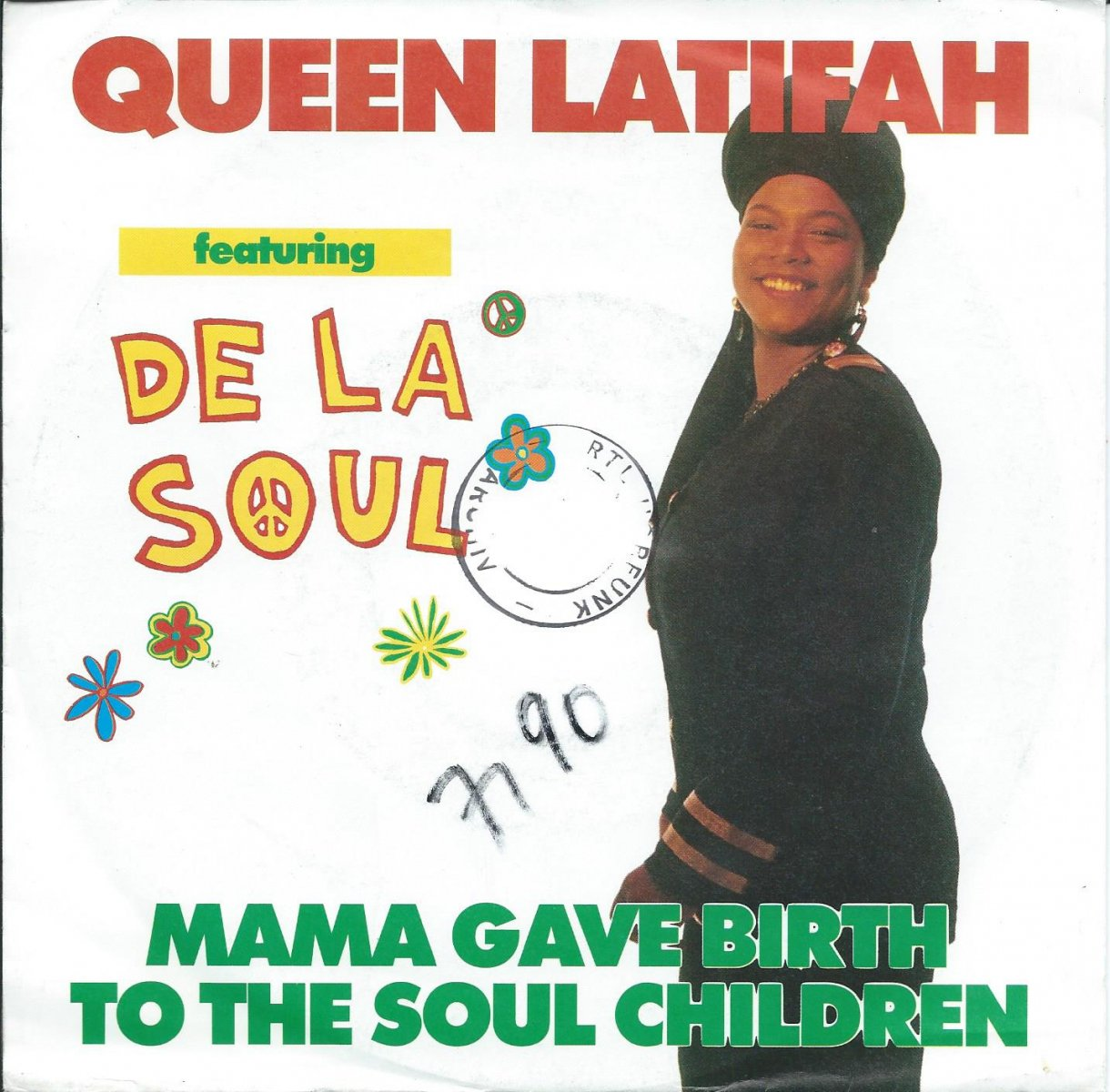 QUEEN LATIFAH FEATURING DE LA SOUL / MAMA GAVE BIRTH TO THE SOUL CHILDREN (7