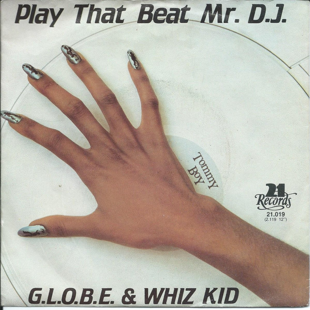 G.L.O.B.E. & WHIZ KID / PLAY THAT BEAT MR. D.J. (7