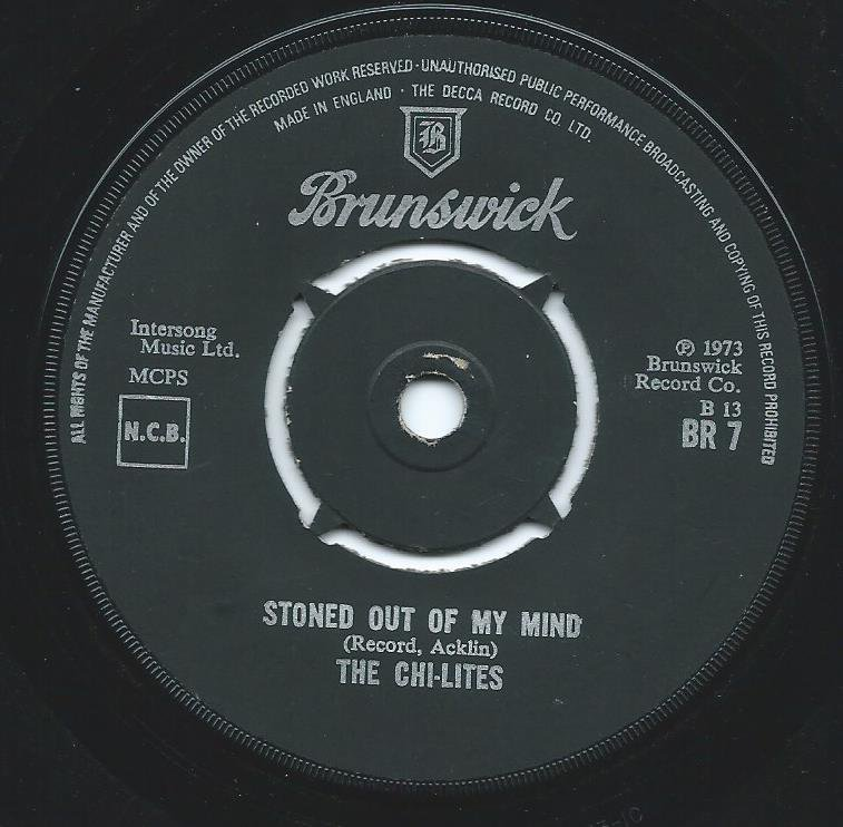THE CHI-LITES / STONED OUT OF MY MIND / SOMEONE ELSES ARMS (7
