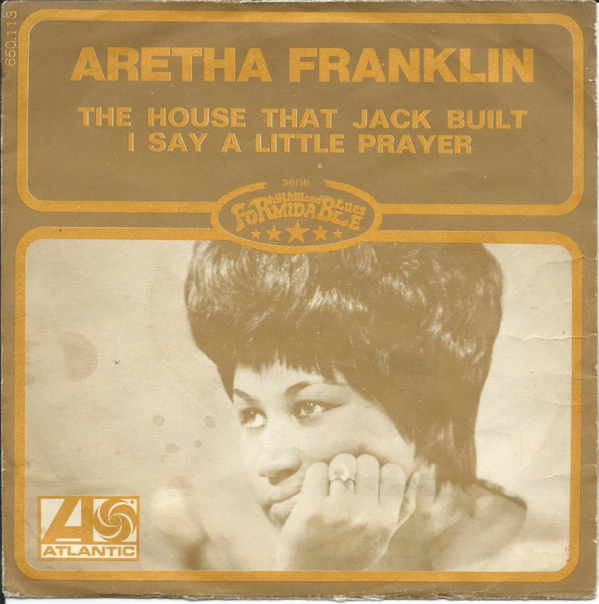 ARETHA FRANKLIN / THE HOUSE THAT JACK BUILT / I SAY A LITTLE PRAYER (7
