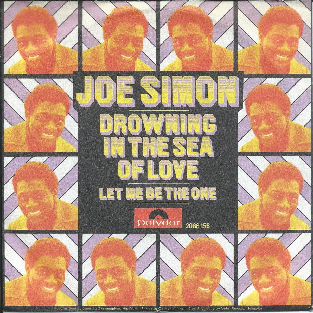 JOE SIMON / DROWNING IN THE SEA OF LOVE / LET ME BE THE ONE (THE ONE WHO LOVES YOU) (7