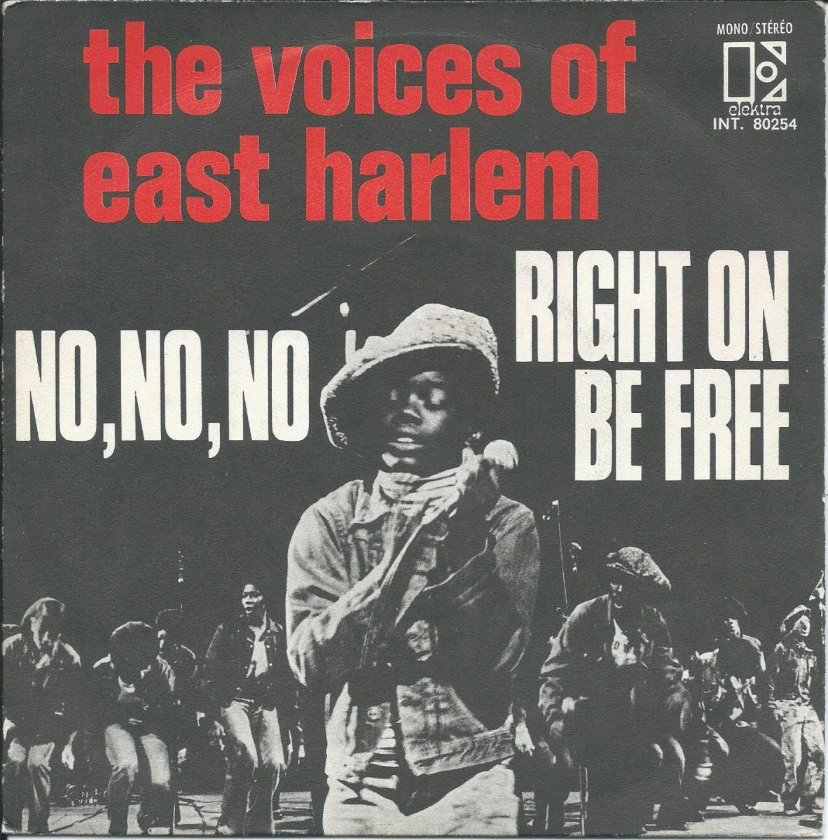 THE VOICES OF EAST HARLEM ‎/ NO, NO, NO / RIGHT ON BE FREE (7