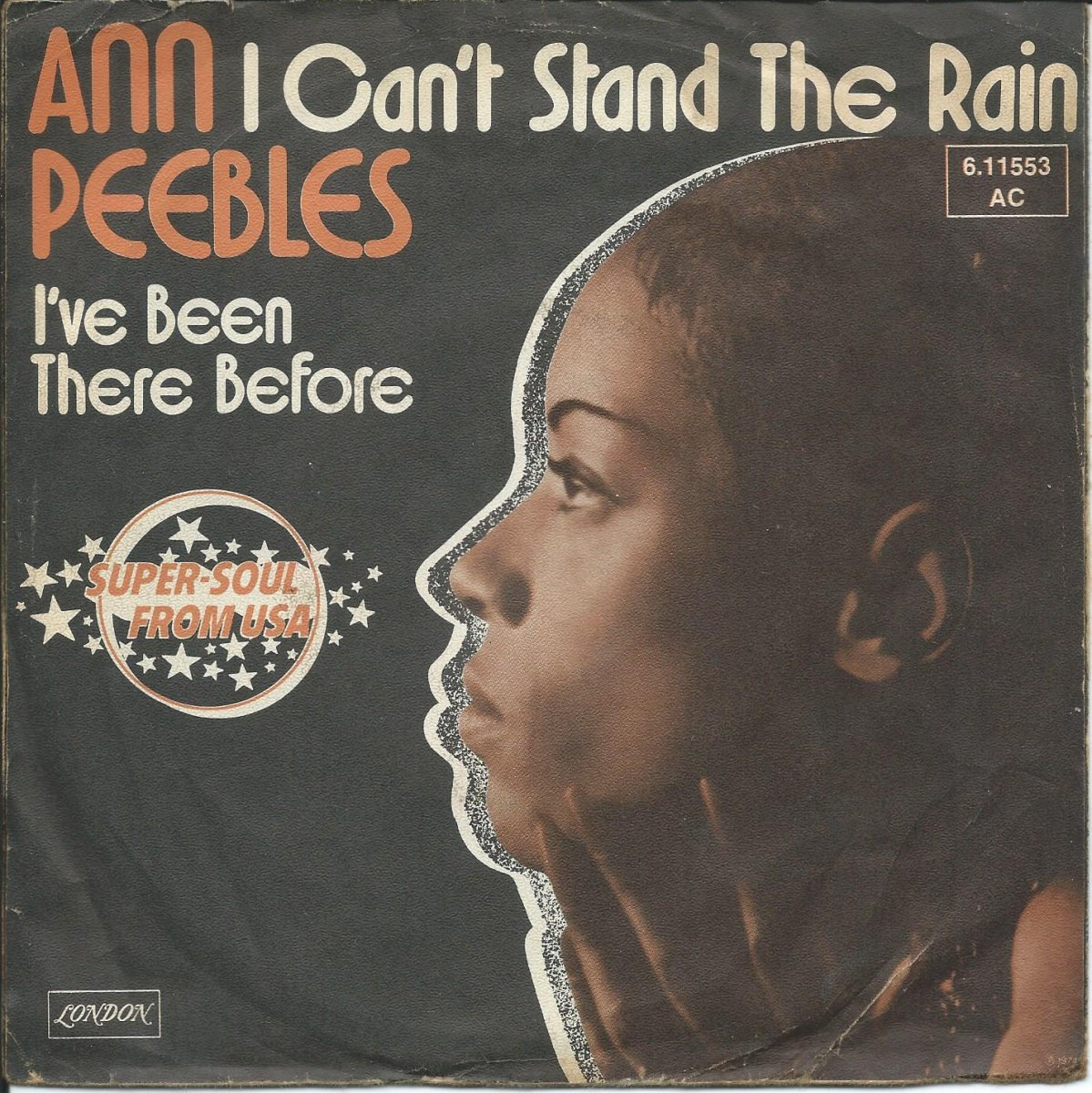 ANN PEEBLES / I CAN'T STAND THE RAIN / I'VE BEEN THERE BEFORE (7