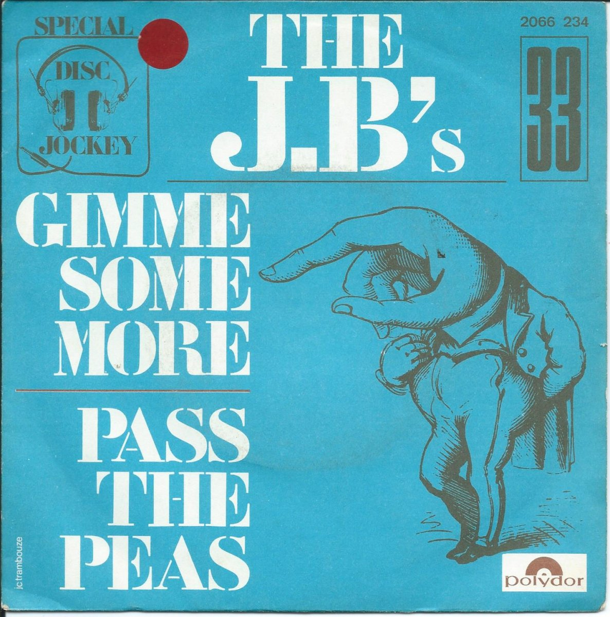 THE JB'S / GIMME SOME MORE / PASS THE PEAS (7