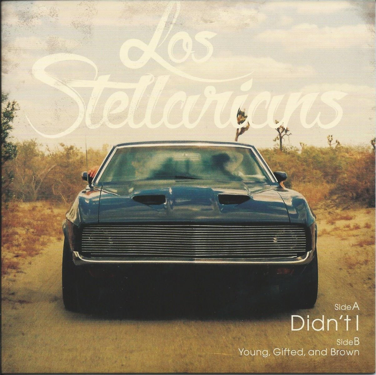 LOS STELLARIANS / DIDN'T I / YOUNG GIFTED AND BROWN (7
