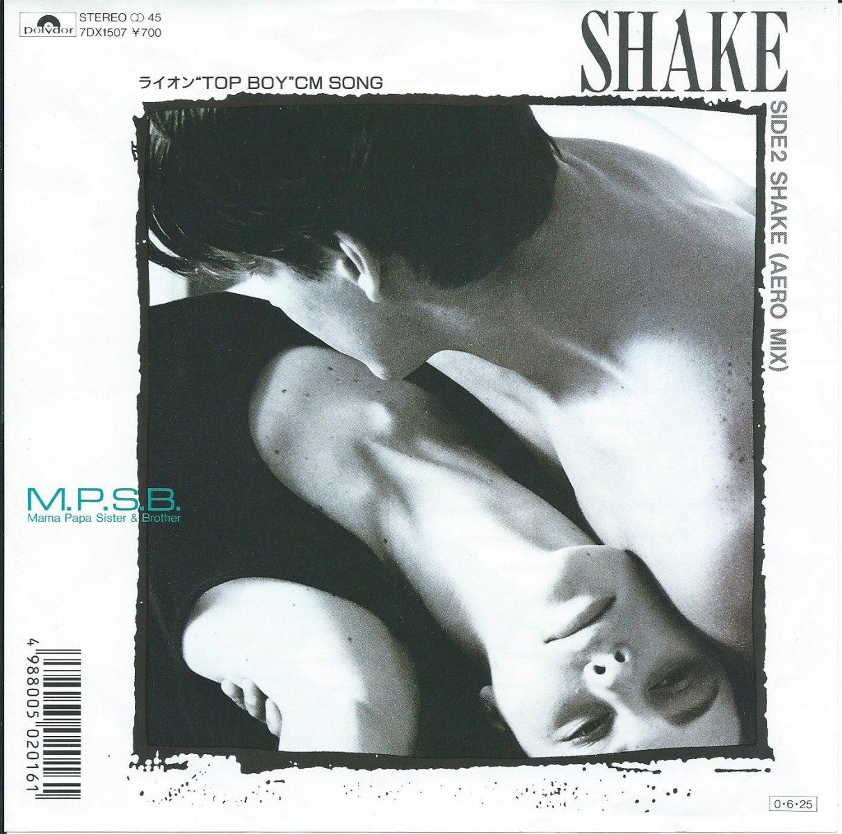M.P.S.B. (MAMA PAPA SISTER & BROTHER) / SHAKE / SHAKE (AERO MIX) (7