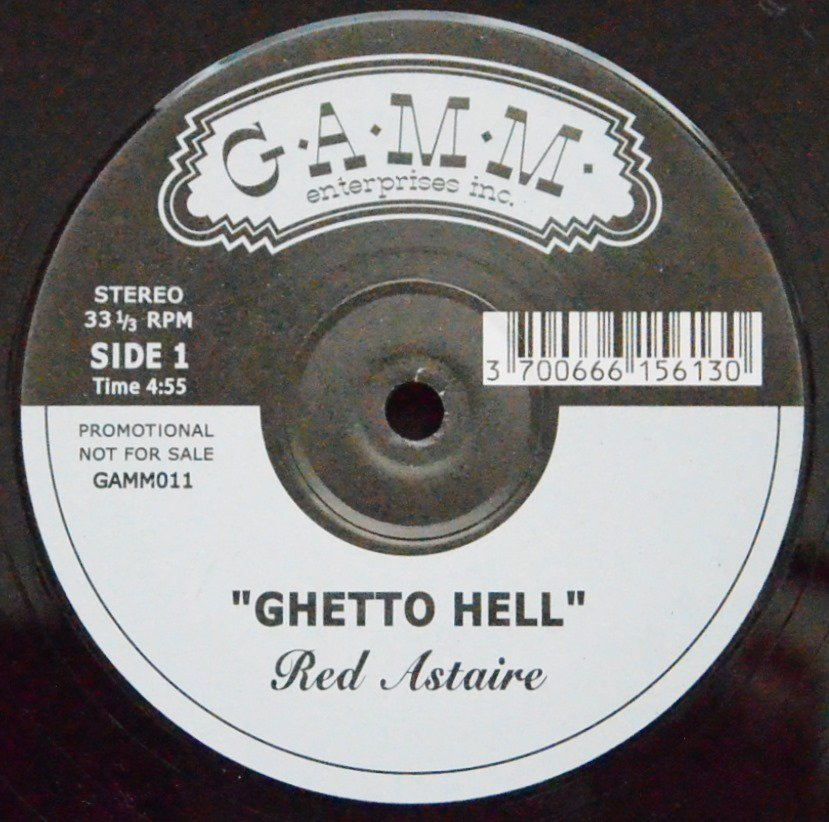 RED ASTAIRE ‎/ GHETTO HELL / COME DOWN! / DUM DUM (12