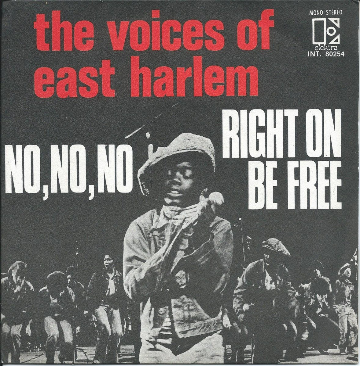 THE VOICES OF EAST HARLEM / NO, NO, NO / RIGHT ON BE FREE (7