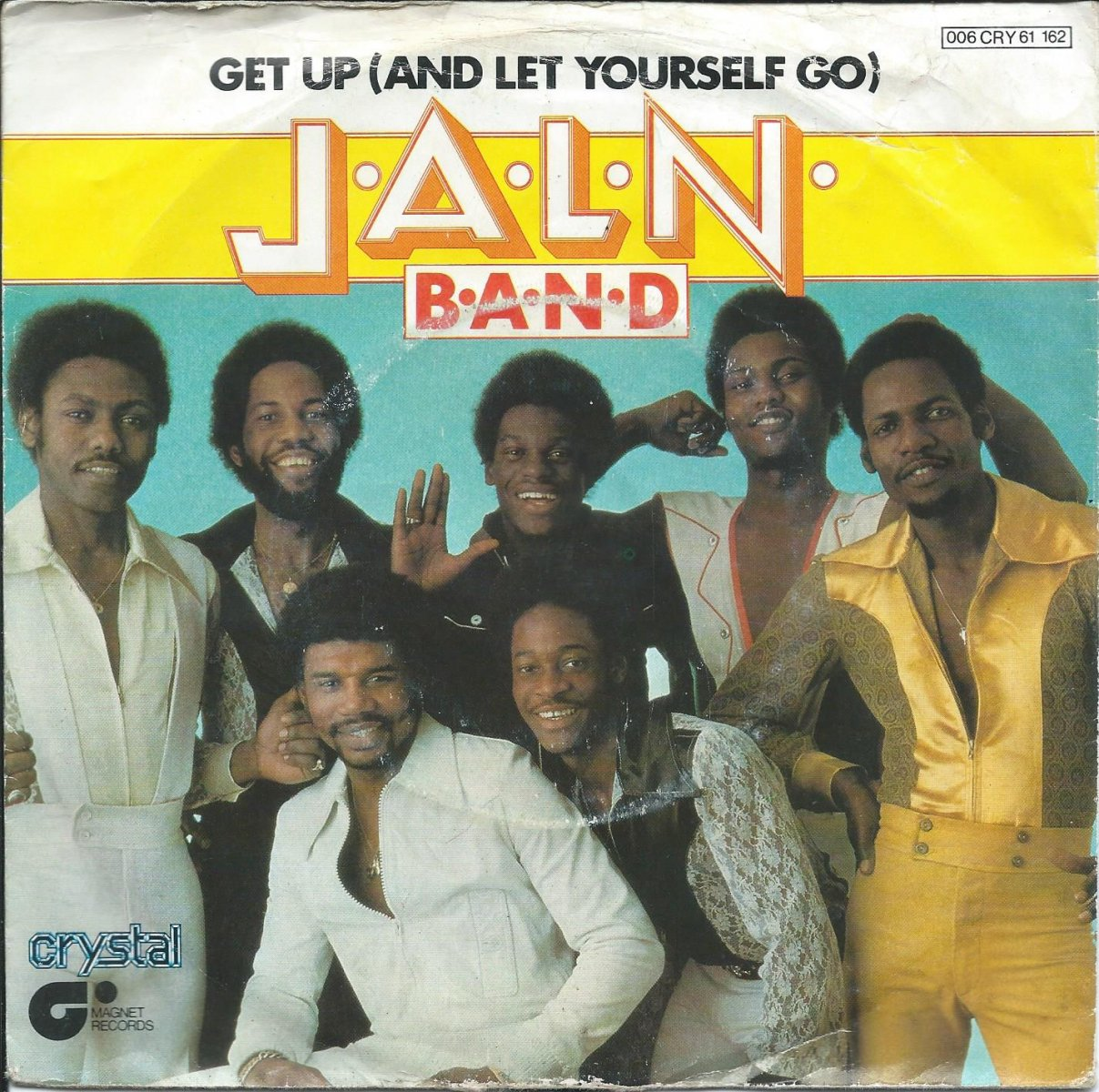 J.A.L.N. BAND ‎/ GET UP (AND LET YOURSELF GO) / GOT THINGS TO DO (7