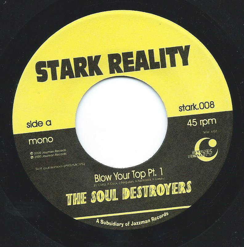 THE SOUL DESTROYERS / BLOW YOUR TOP (7