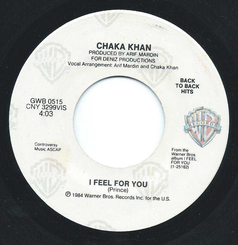 CHAKA KHAN / I FEEL FOR YOU / THROUGH THE FIRE (7