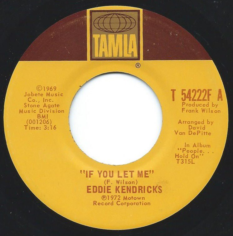 EDDIE KENDRICKS / IF YOU LET ME / JUST MEMORIES (7