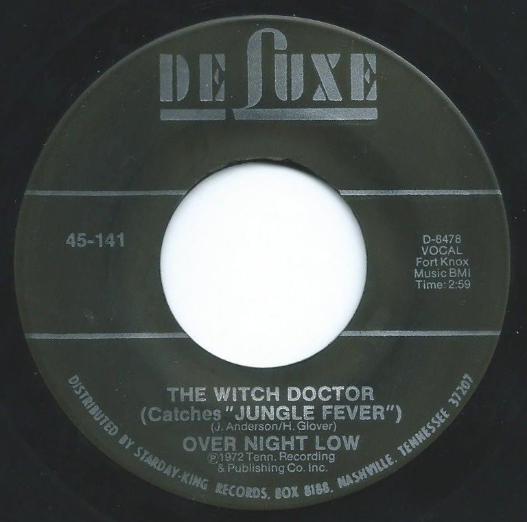 OVER NIGHT LOW ‎/ THE WITCH DOCTOR (CATCHES
